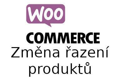 Změna výchozího řazení produktů ve Woocommerce